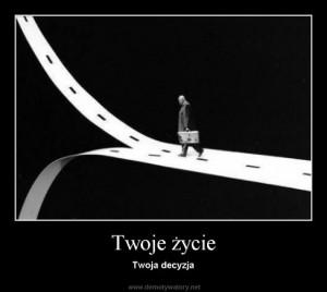 2 - twoje życia, twoja decyzja