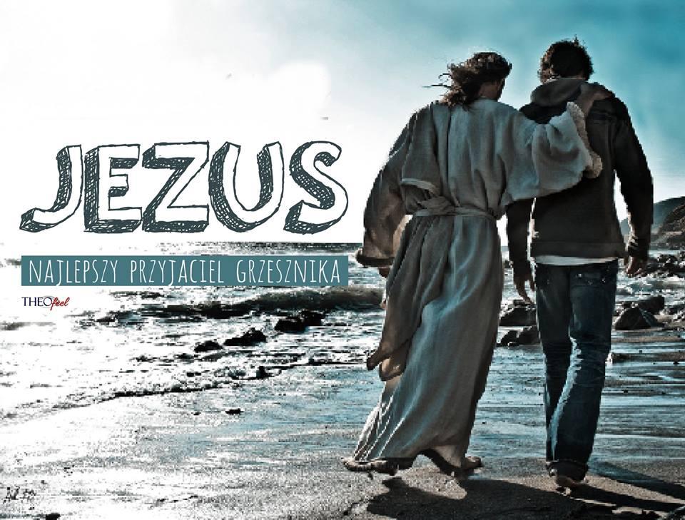 Jezus największy przyjaciel grzesznika