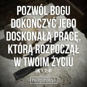 4 - pozwolić Bogu