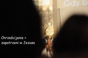 2 - zapatrzeni w Jezusa